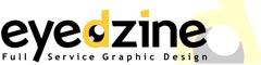 EyeDzine, Full Service Graphic Design